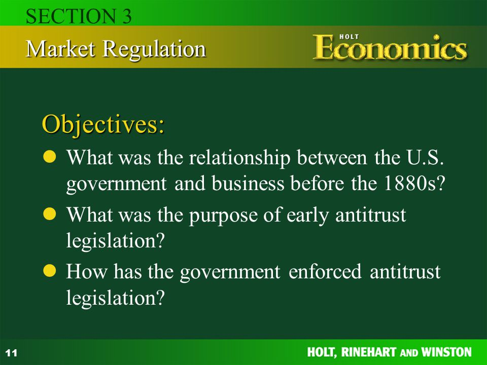 Objectives: Market Regulation SECTION 3