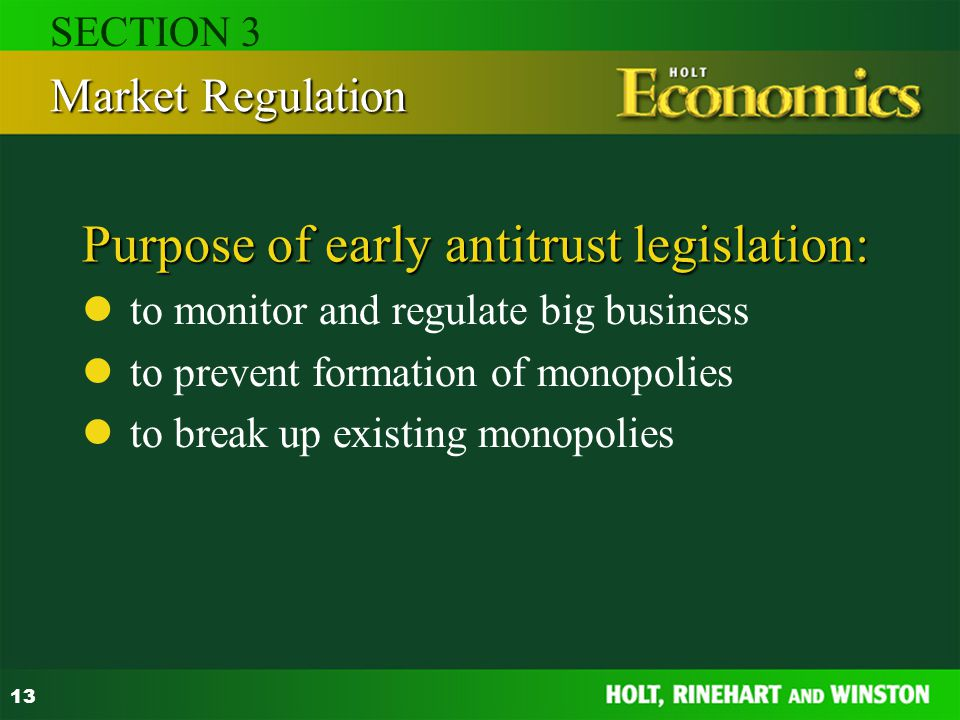 Purpose of early antitrust legislation:
