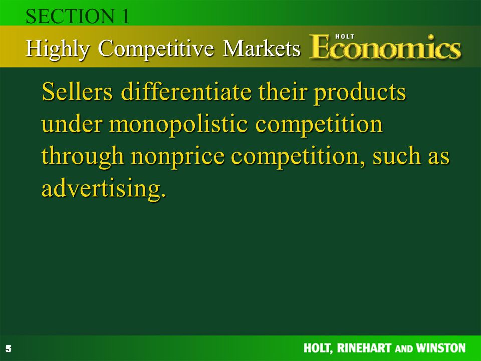 SECTION 1 Highly Competitive Markets.