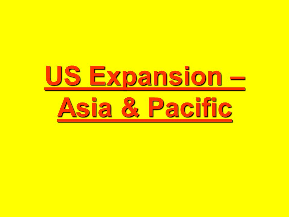 US Expansion – Asia & Pacific