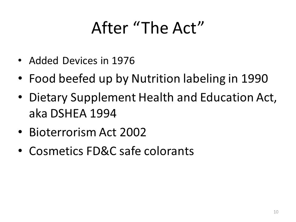 After The Act Food beefed up by Nutrition labeling in 1990