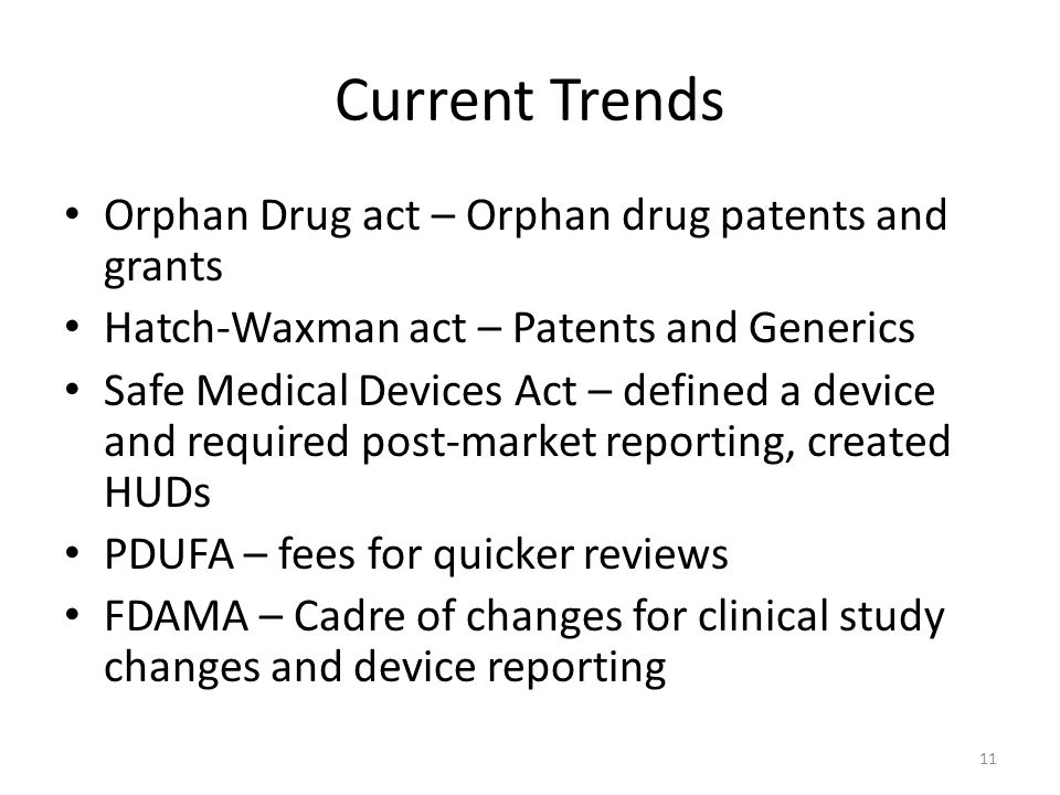 Current Trends Orphan Drug act – Orphan drug patents and grants