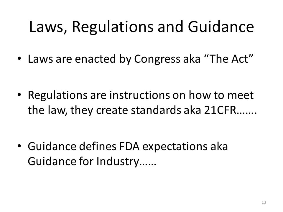 Laws, Regulations and Guidance