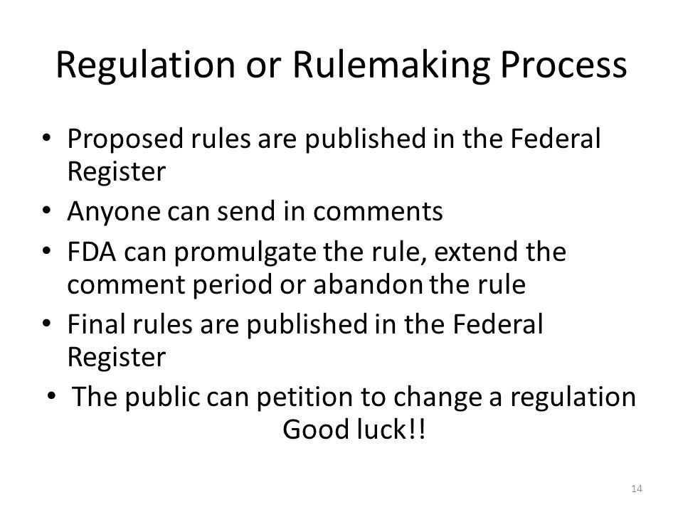 Regulation or Rulemaking Process