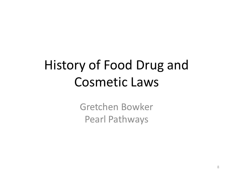 History of Food Drug and Cosmetic Laws