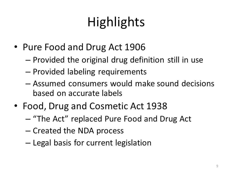 Highlights Pure Food and Drug Act 1906
