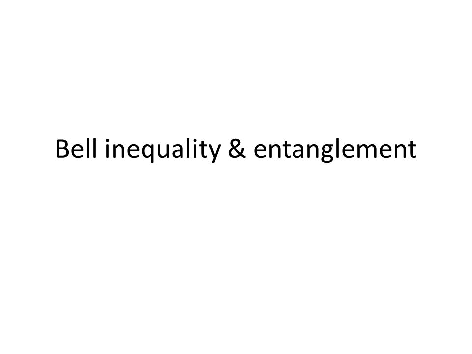 Bell inequality & entanglement