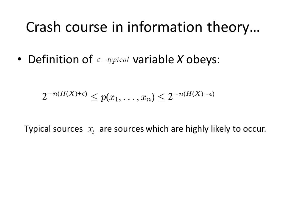 Crash course in information theory…
