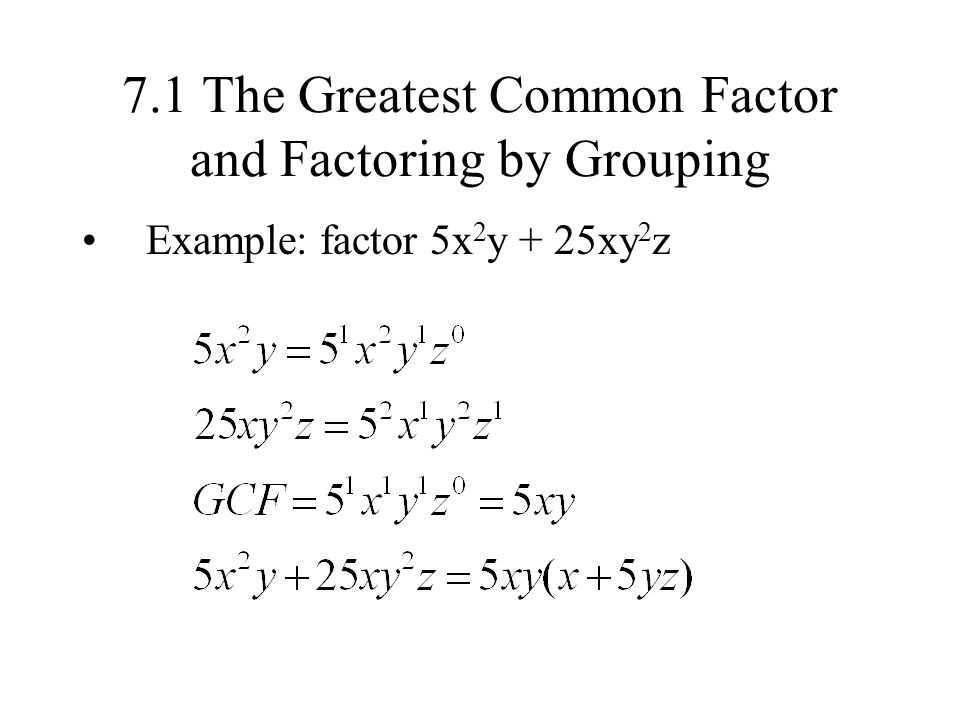 The greatest common factor; factoring by grouping ppt video.