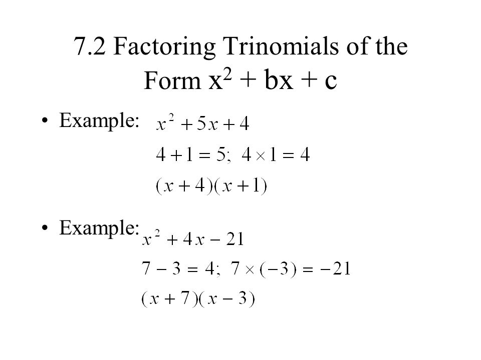 Explain How To Factor Trinomials X2 Bx C ✓ How to