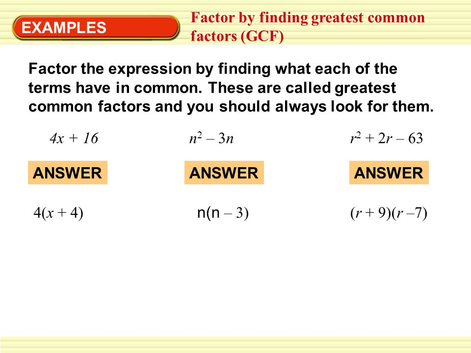 Factor by finding greatest common