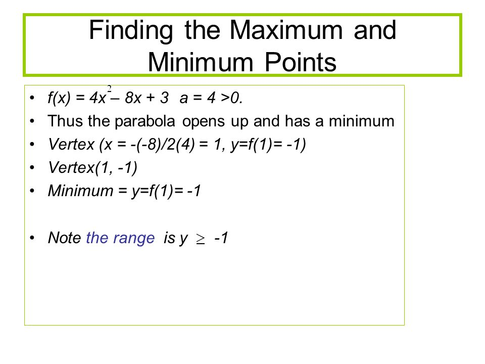 Finding the Maximum and Minimum Points