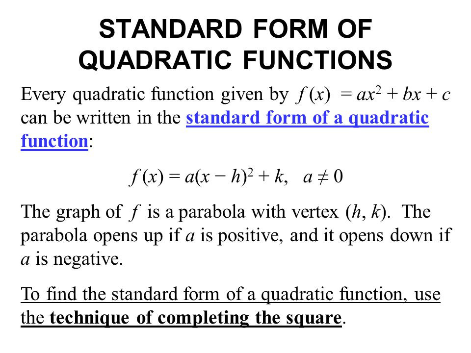STANDARD FORM OF QUADRATIC FUNCTIONS