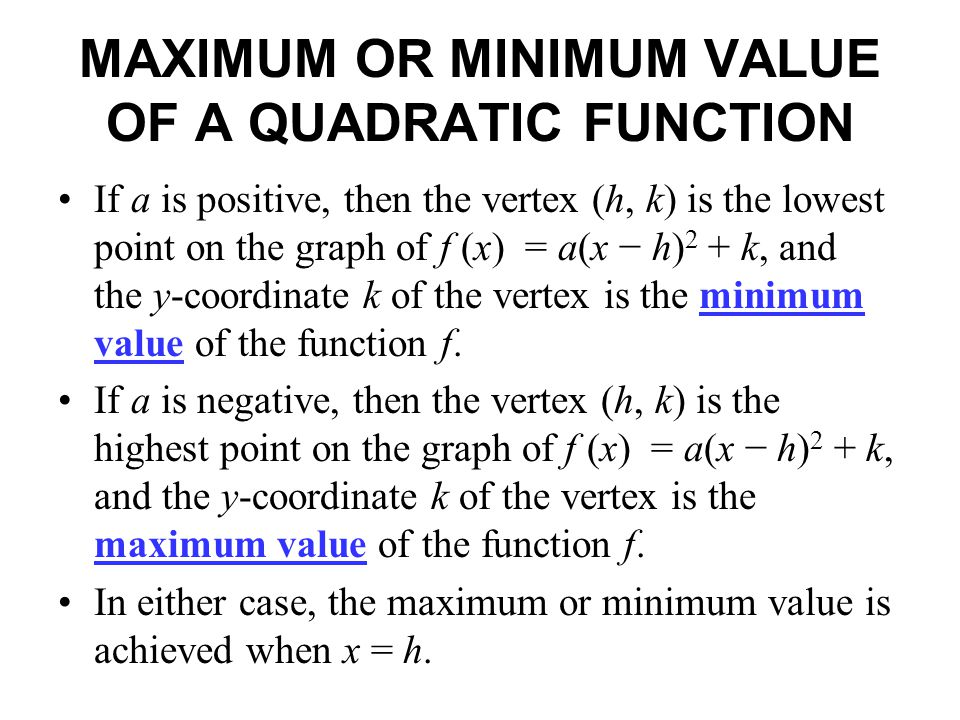 MAXIMUM OR MINIMUM VALUE OF A QUADRATIC FUNCTION