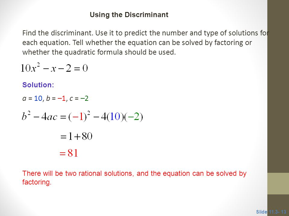 CLASSROOM EXAMPLE 4 Using the Discriminant.