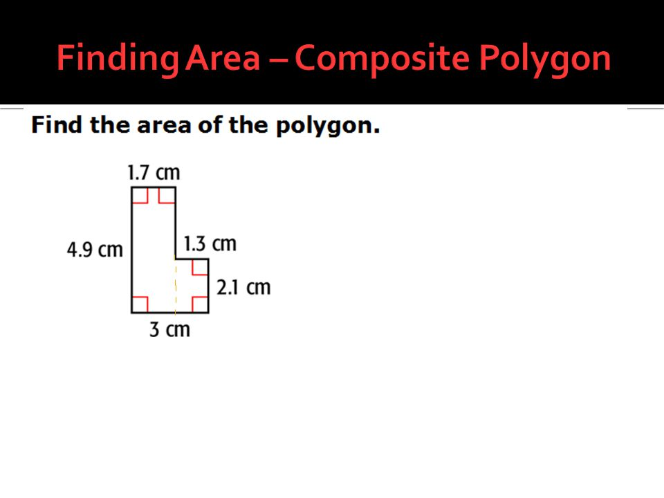 Finding Area – Composite Polygon