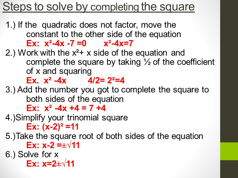 Steps to solve by completing the square