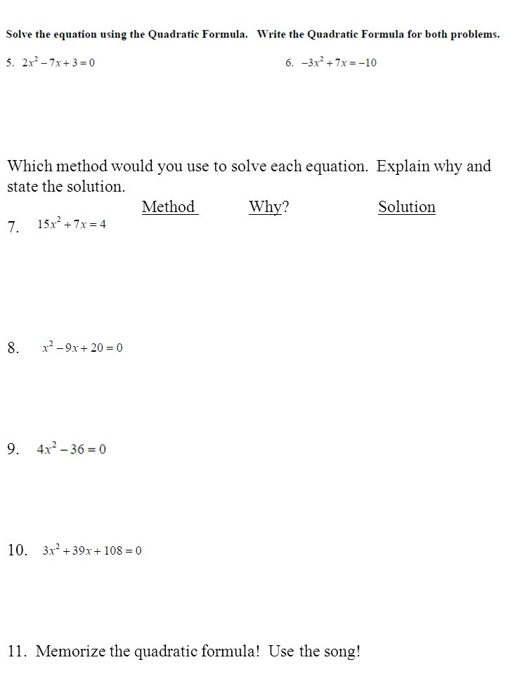 Which method would you use to solve each equation