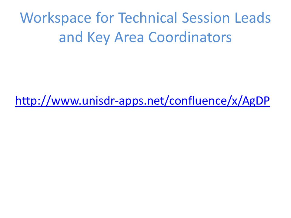 Workspace for Technical Session Leads and Key Area Coordinators