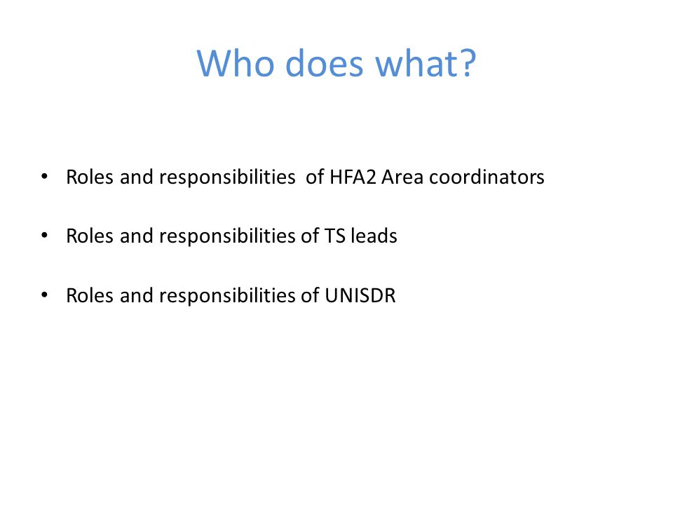 Who does what Roles and responsibilities of HFA2 Area coordinators