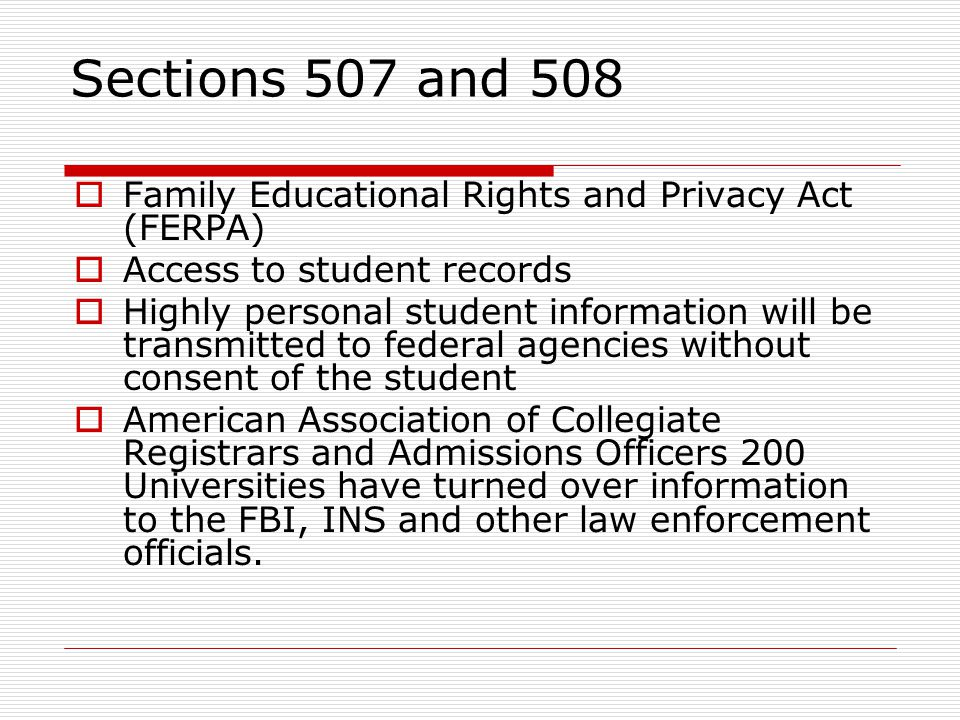 Sections 507 and 508 Family Educational Rights and Privacy Act (FERPA)