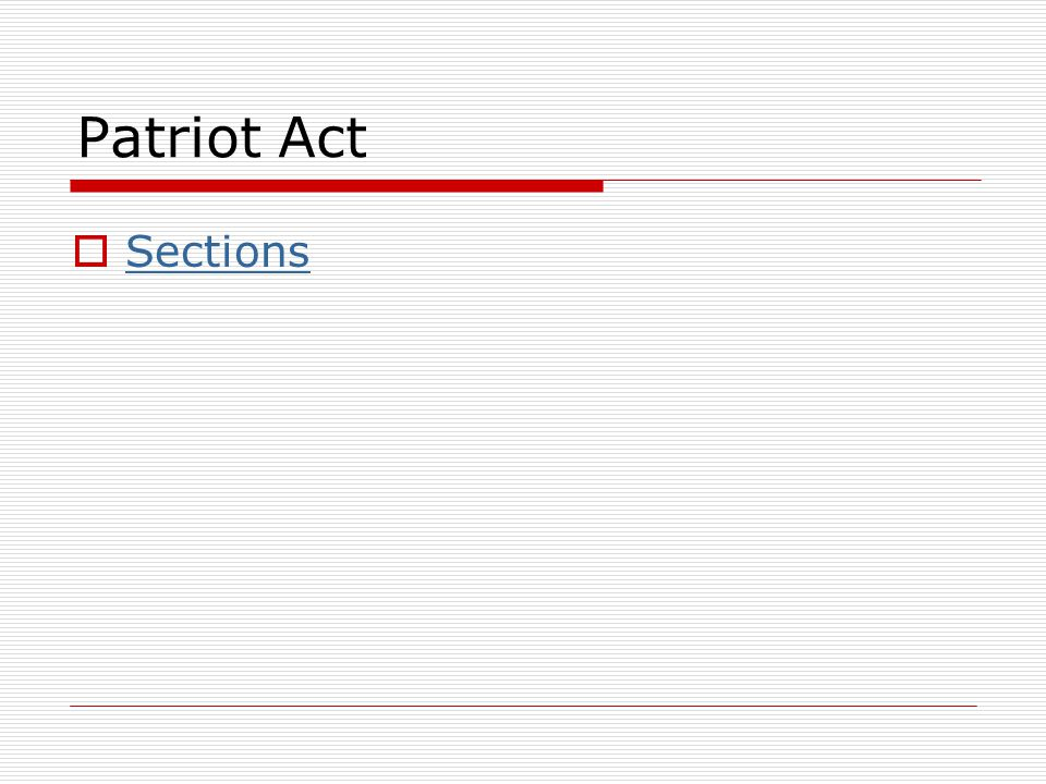 Patriot Act Sections
