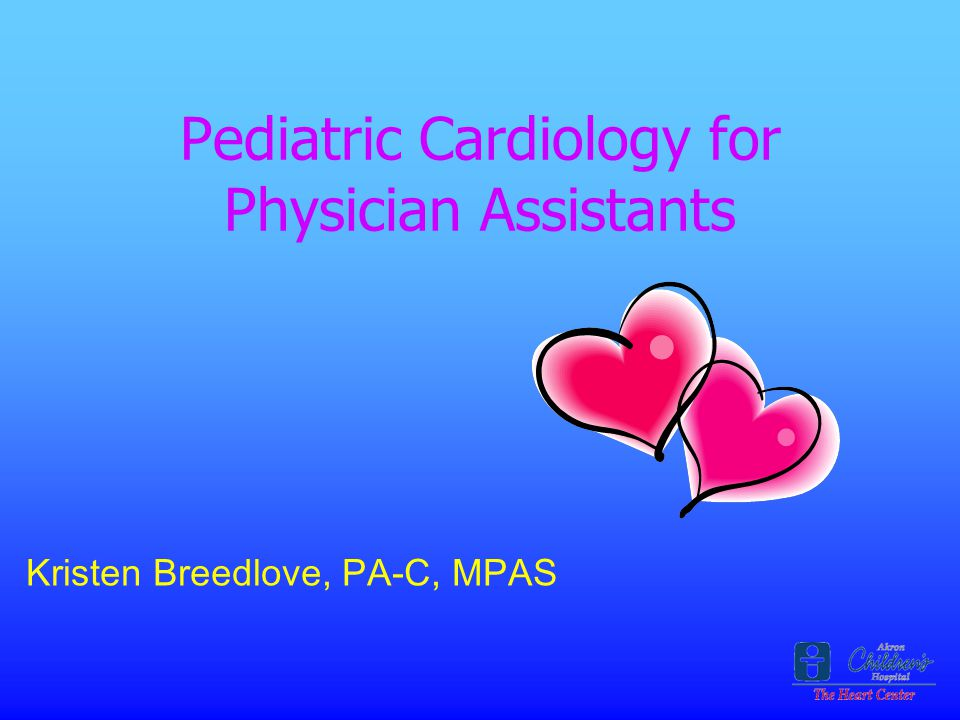 Pediatric Cardiology for Physician Assistants