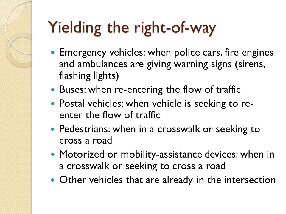 Yielding the right-of-way