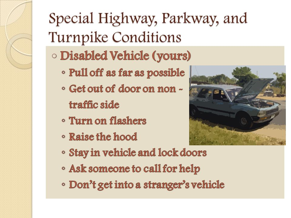 Special Highway, Parkway, and Turnpike Conditions