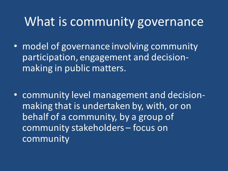 What is community governance