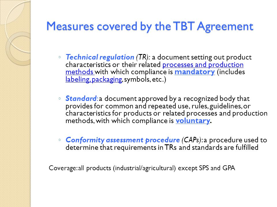 Measures covered by the TBT Agreement