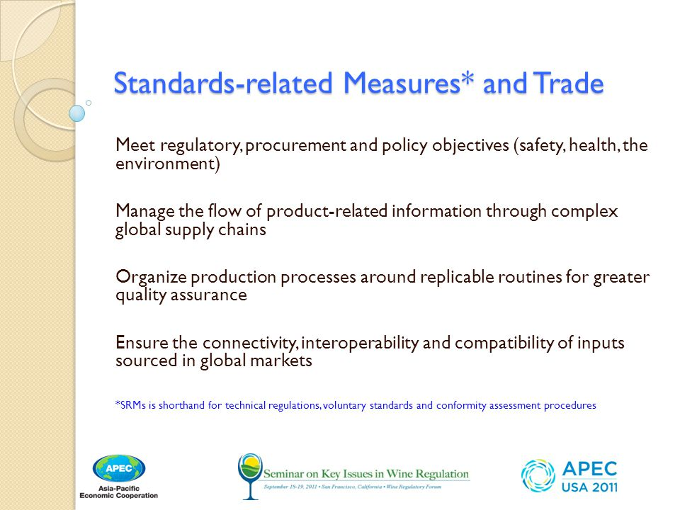 Standards-related Measures* and Trade