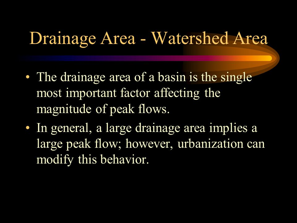 Drainage Area - Watershed Area