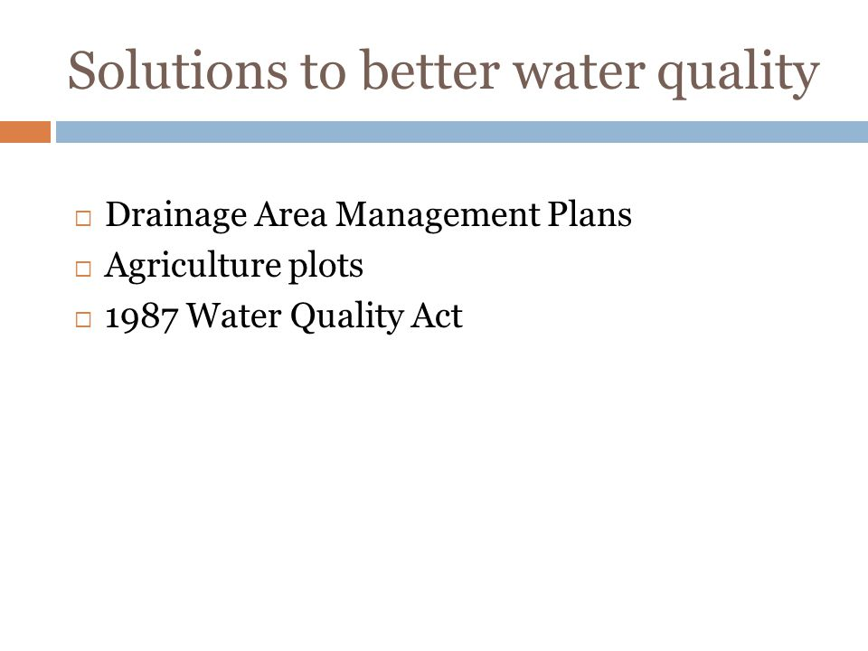 Solutions to better water quality