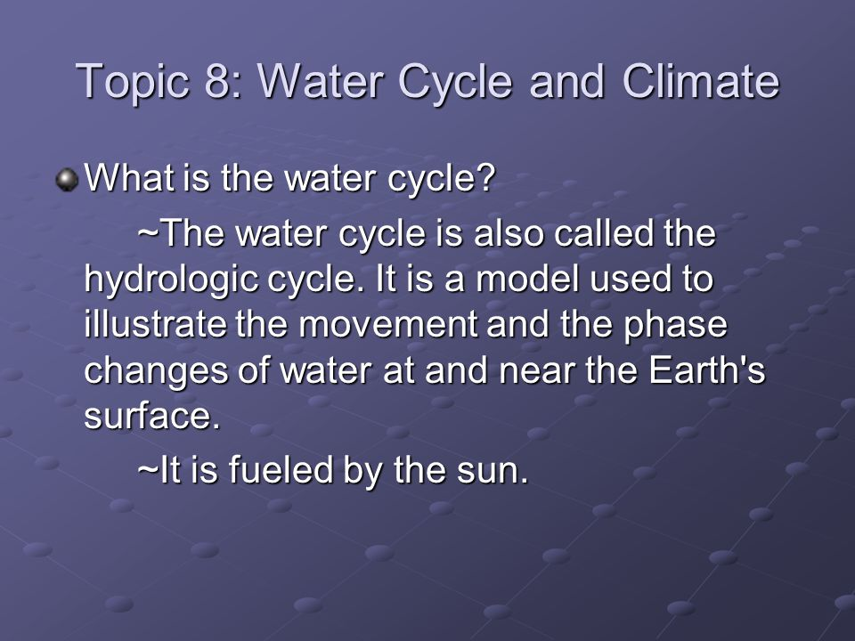Topic 8: Water Cycle and Climate