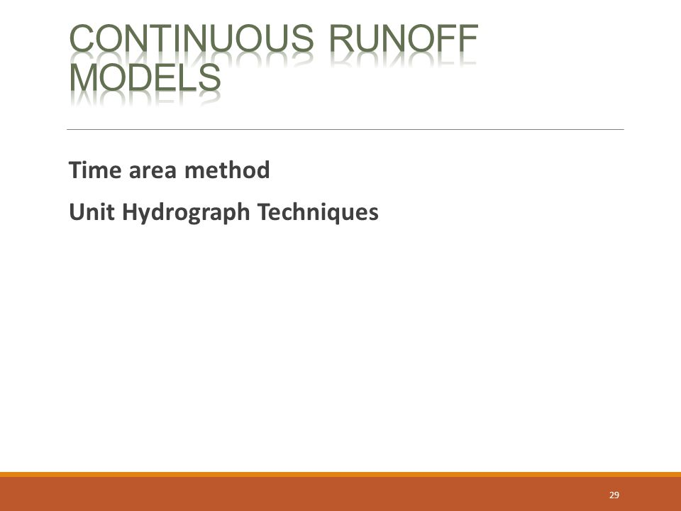 Continuous Runoff Models