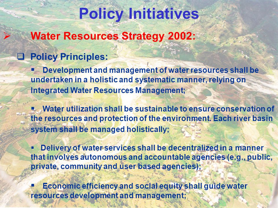 Policy Initiatives Water Resources Strategy 2002: Policy Principles: