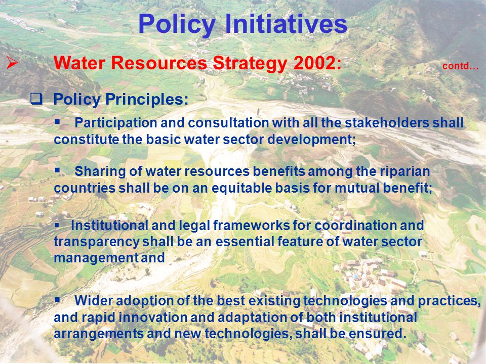 Policy Initiatives Water Resources Strategy 2002: contd…