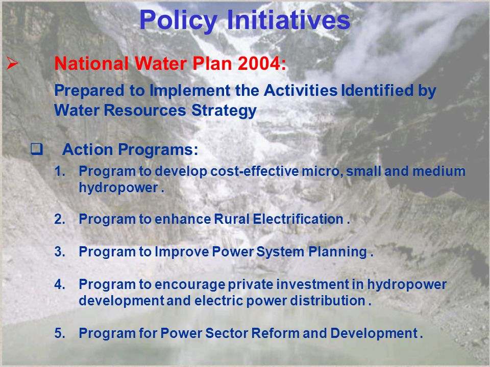 Policy Initiatives National Water Plan 2004: