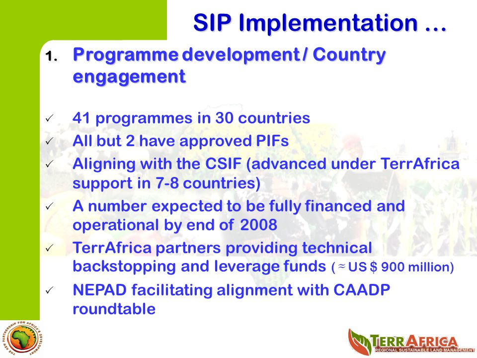 SIP Implementation … Programme development / Country engagement