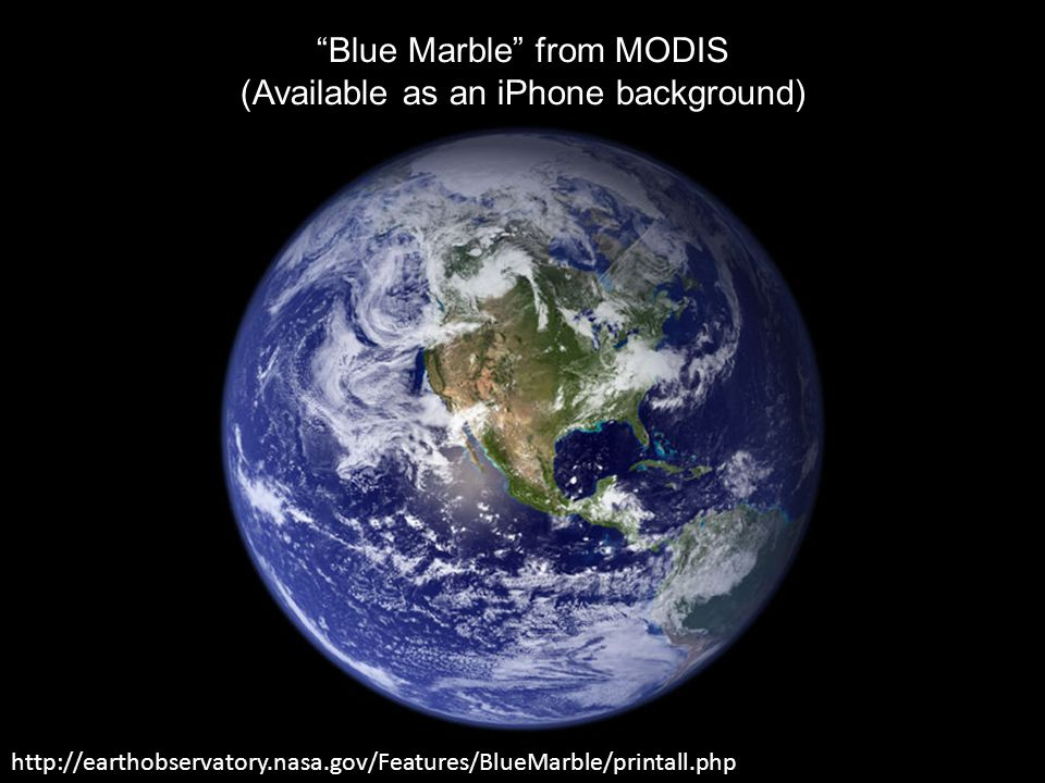 Blue Marble from MODIS (Available as an iPhone background)