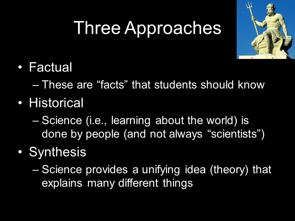 Three Approaches Factual Historical Synthesis