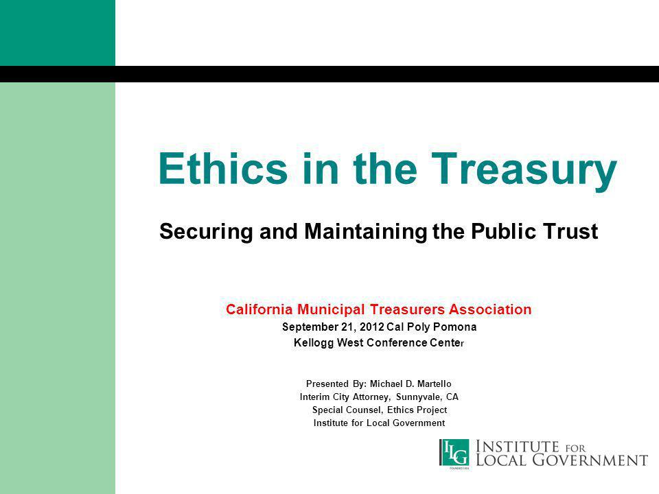 Ethics in the Treasury Securing and Maintaining the Public Trust