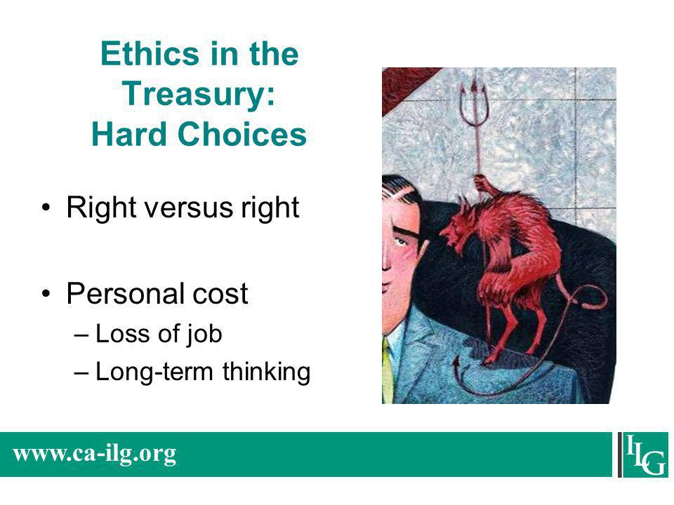 Ethics in the Treasury: Hard Choices