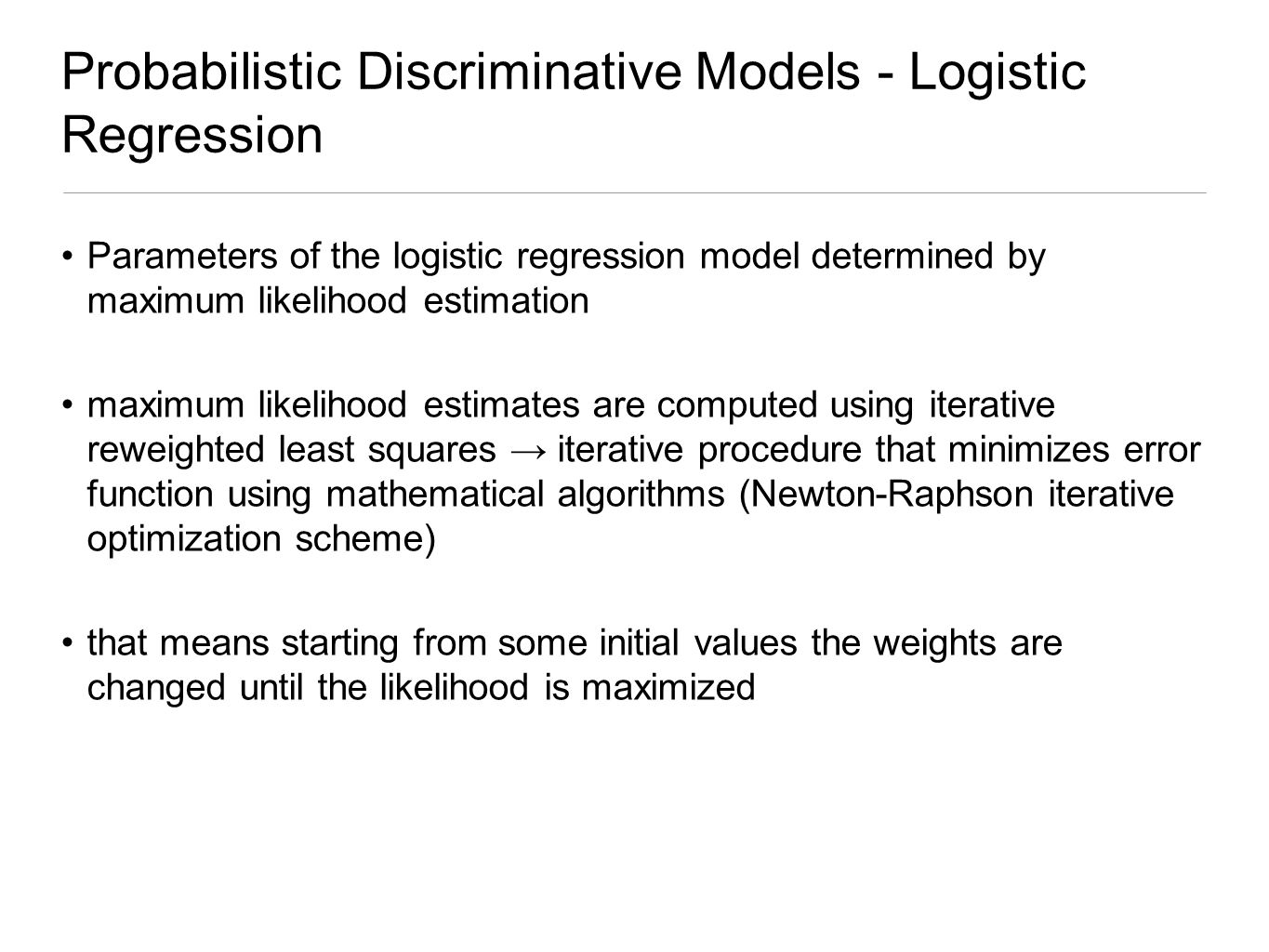 Probabilistic Discriminative Models - Logistic Regression