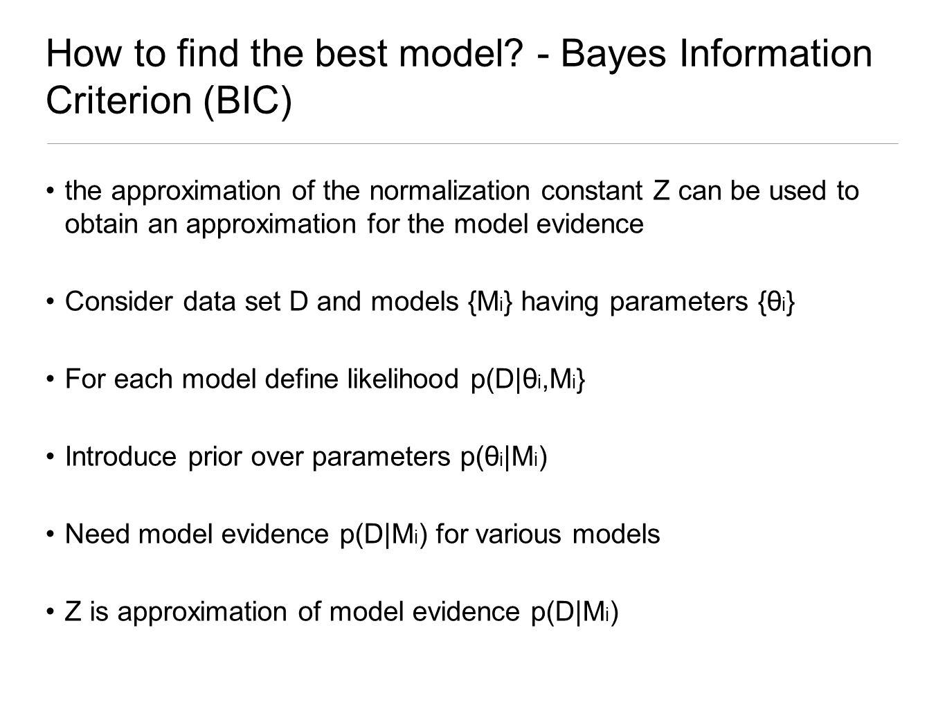 How to find the best model - Bayes Information Criterion (BIC)