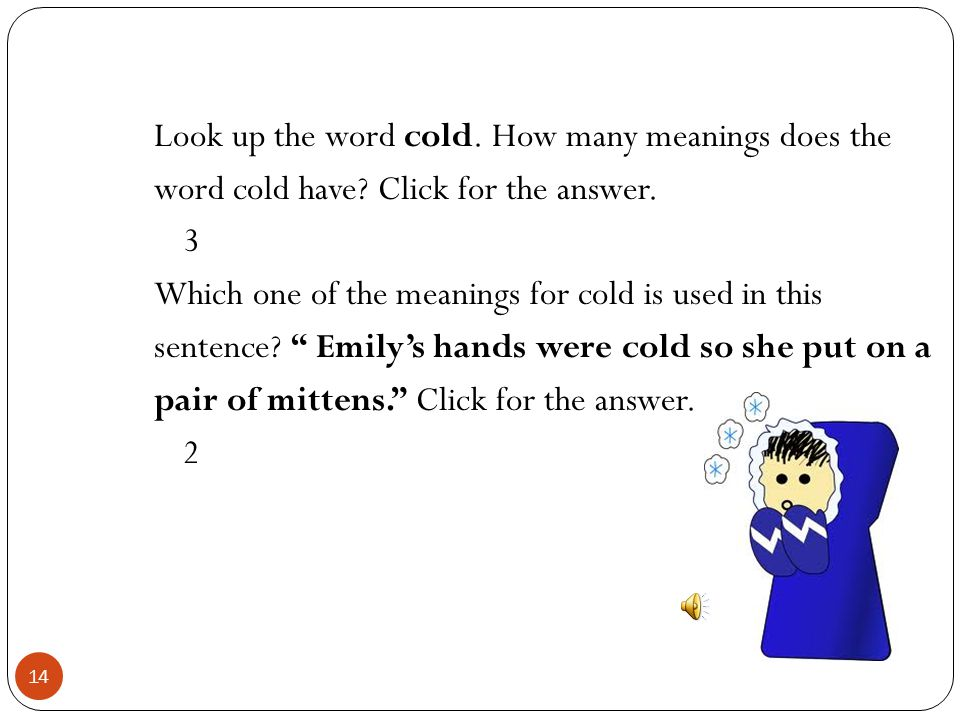 Look up the word cold. How many meanings does the word cold have