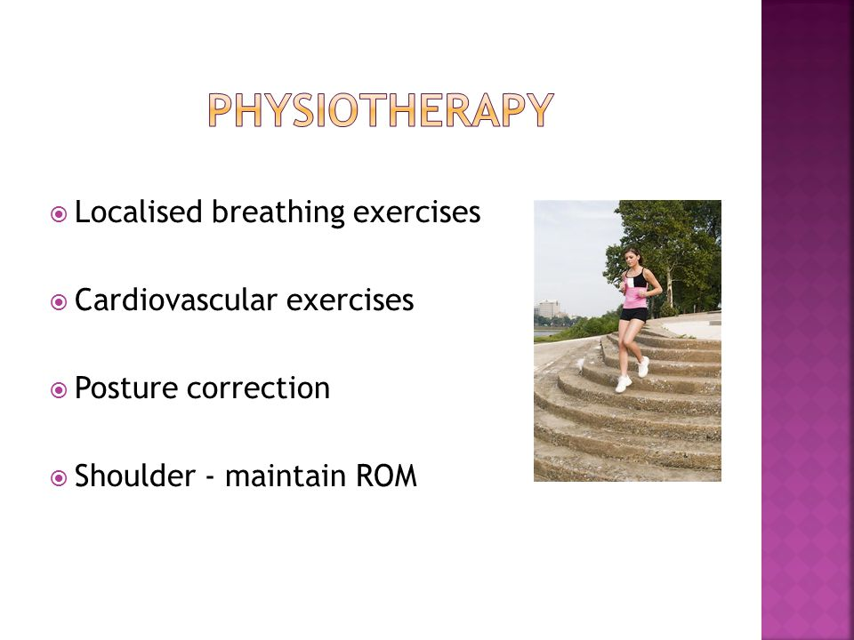 Physiotherapy Localised breathing exercises Cardiovascular exercises
