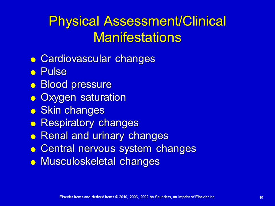 Physical Assessment/Clinical Manifestations