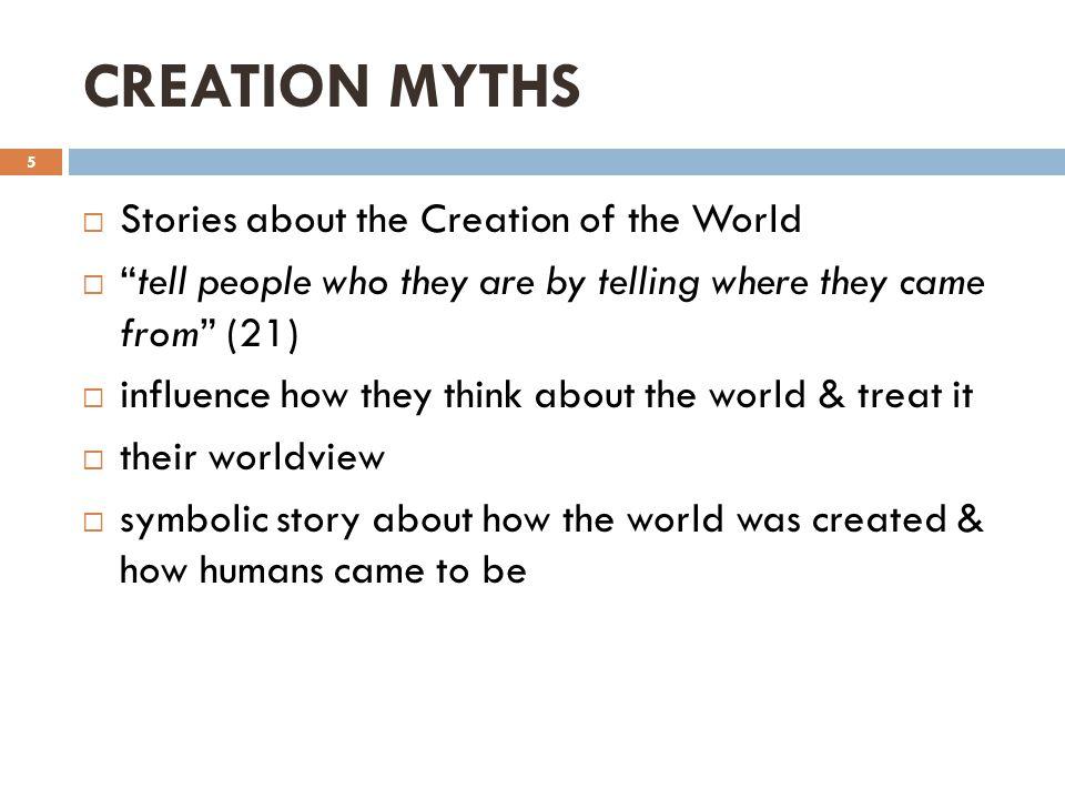 CREATION MYTHS Ppt Video Online Download